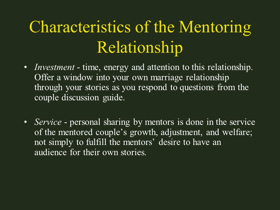 Characteristics of the Mentoring Relationship
