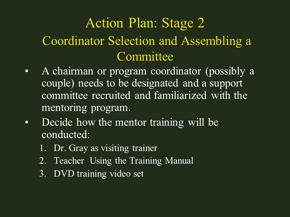 Action Plan: Stage 2 Coordinator Selection and Assembling a Committee
