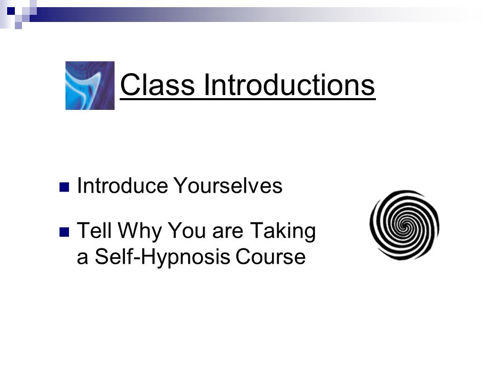 Class Introductions Introduce Yourselves