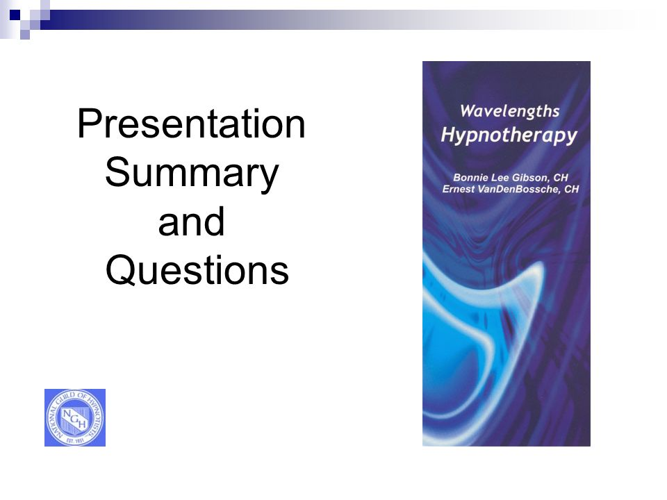 Presentation Summary and Questions