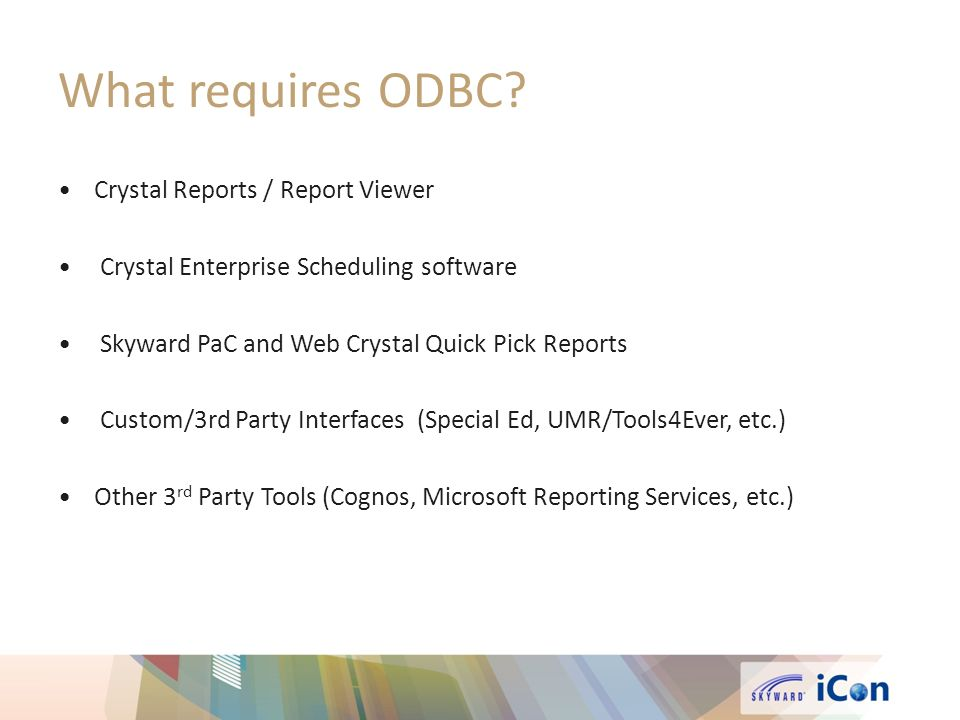 What requires ODBC Crystal Reports / Report Viewer