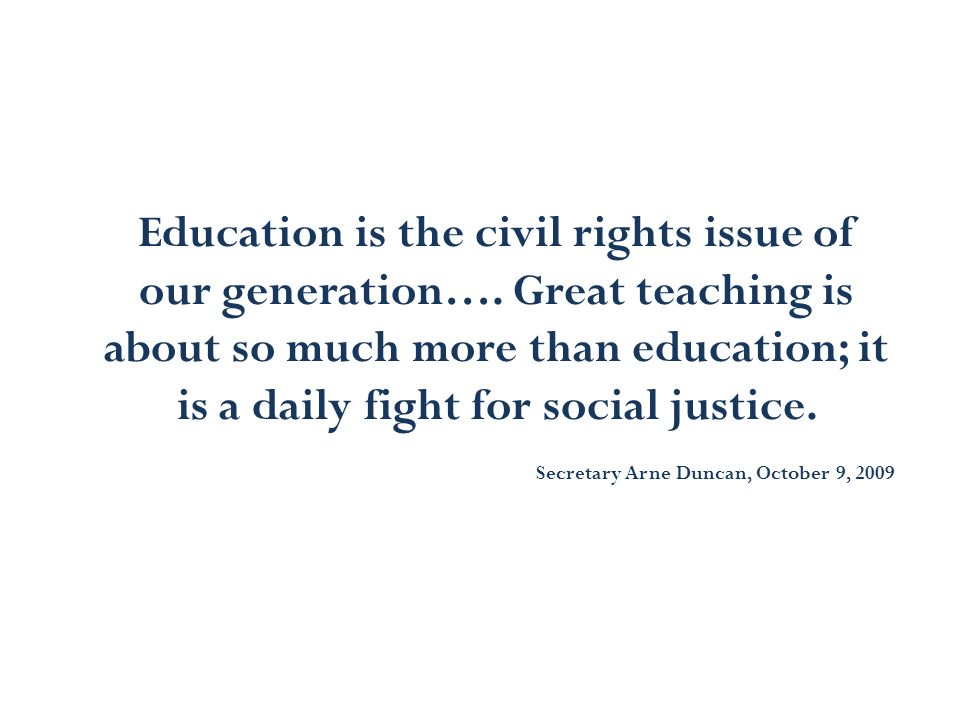 Education is the civil rights issue of our generation…