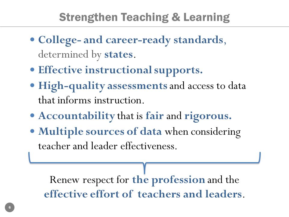 Strengthen Teaching & Learning