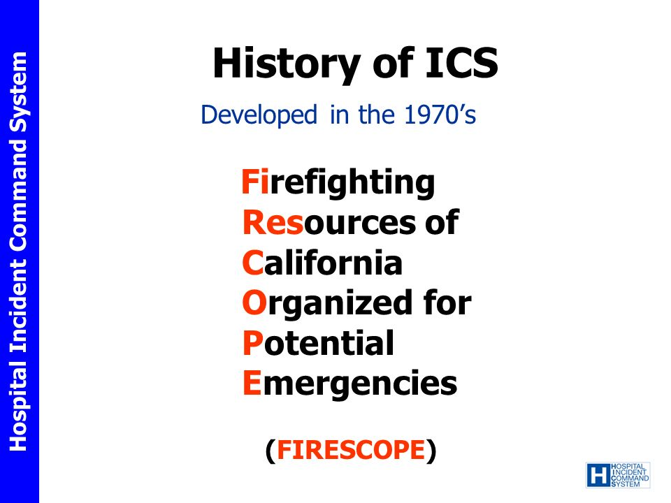 History of ICS Firefighting Resources of California Organized for