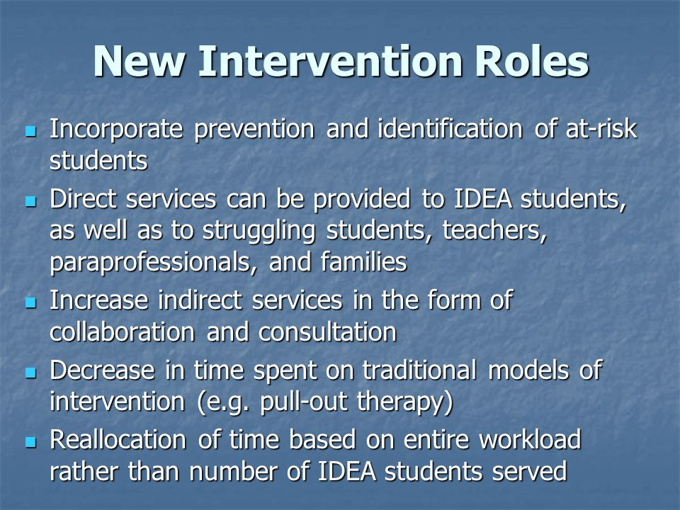 New Intervention Roles