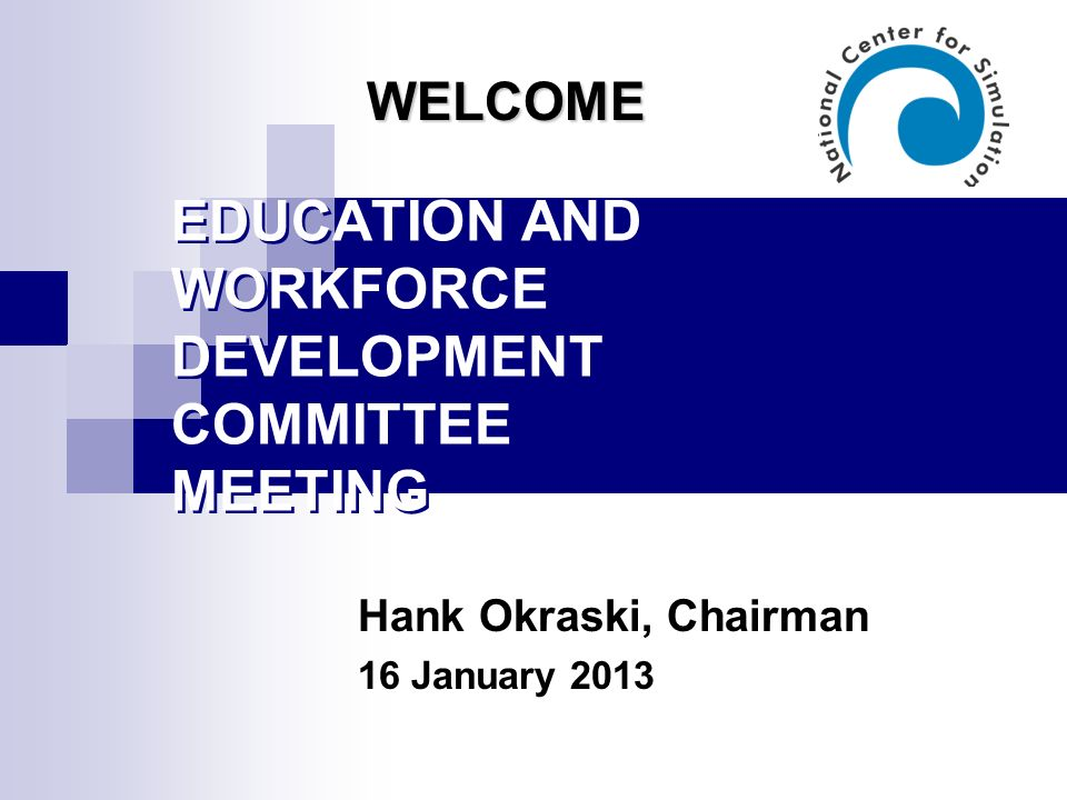 EDUCATION AND WORKFORCE DEVELOPMENT COMMITTEE MEETING