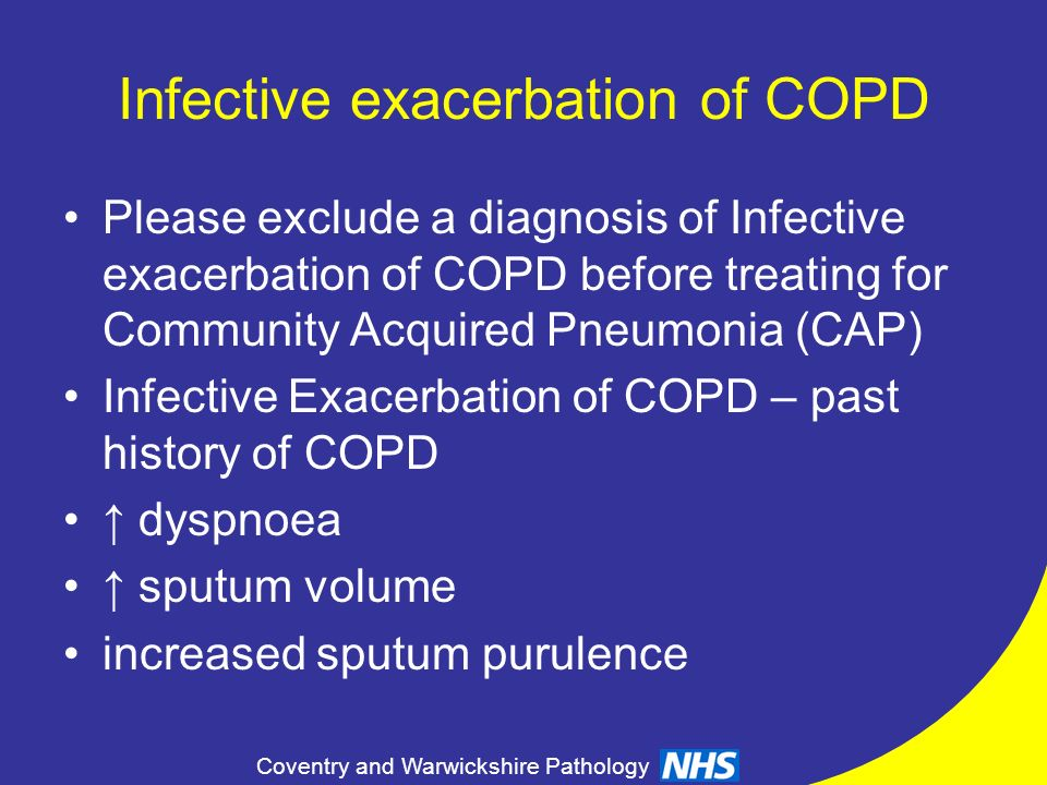 Infective exacerbation of COPD