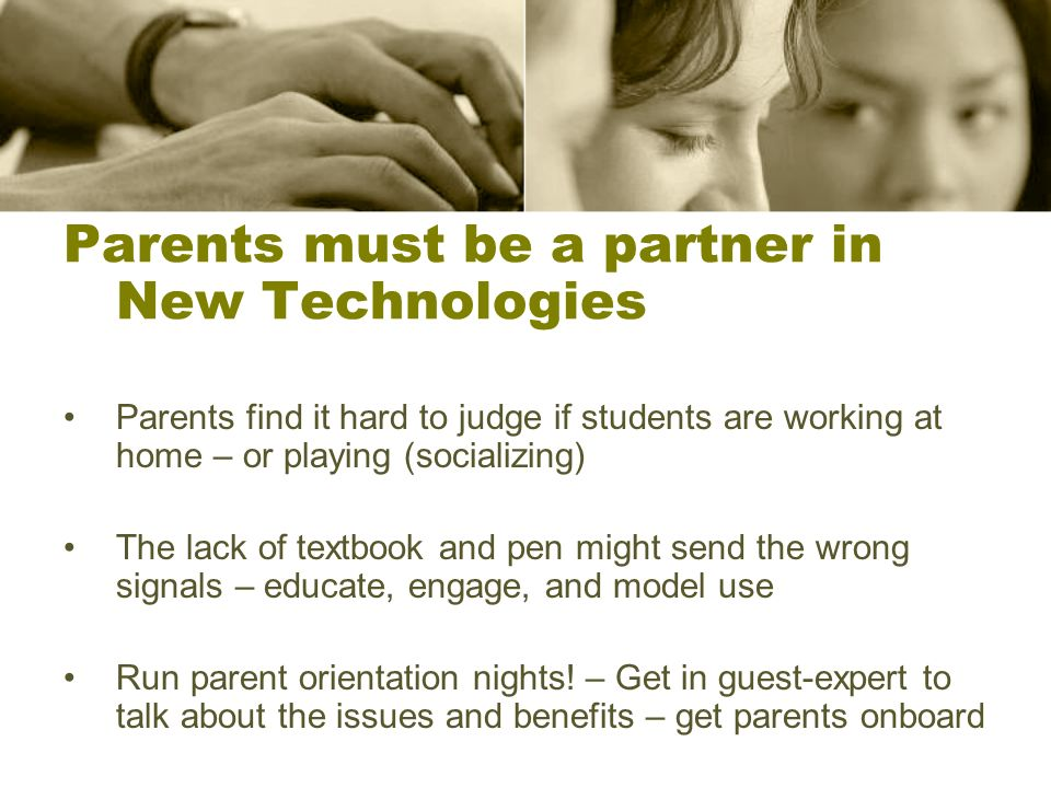Parents must be a partner in New Technologies