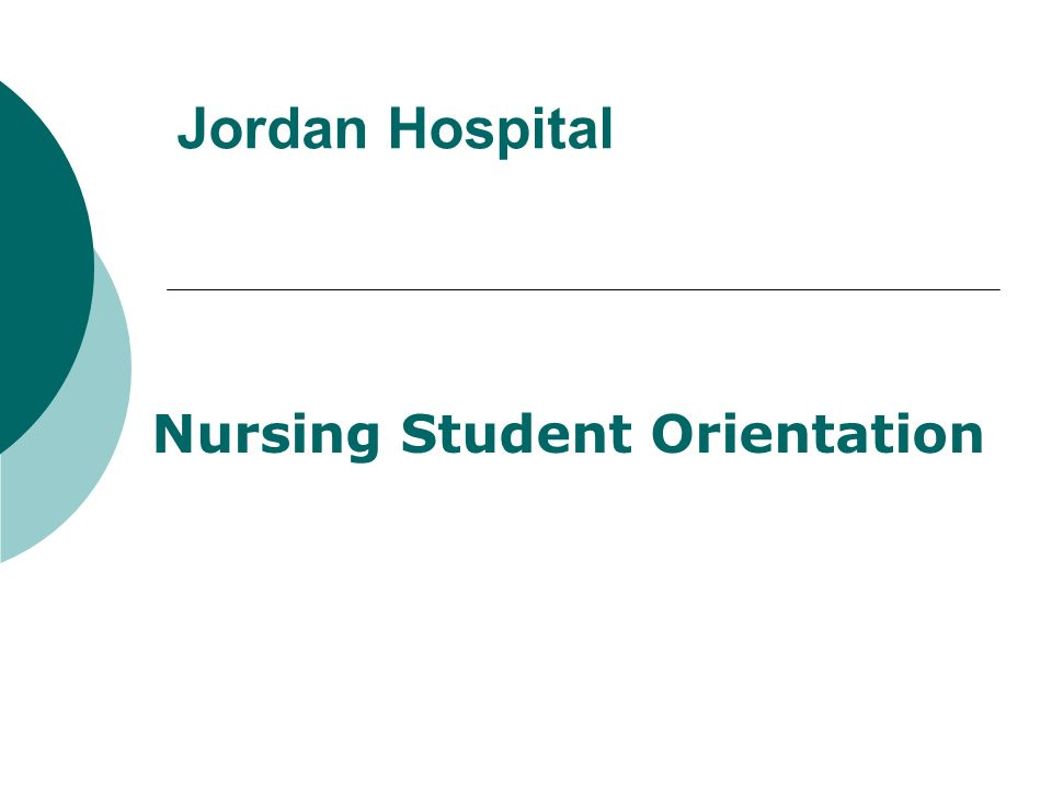Nursing Student Orientation