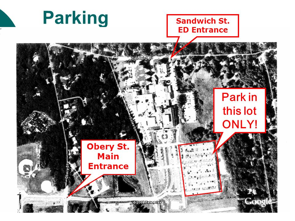 Parking Park in this lot ONLY! Obery St. Main Entrance Sandwich St.