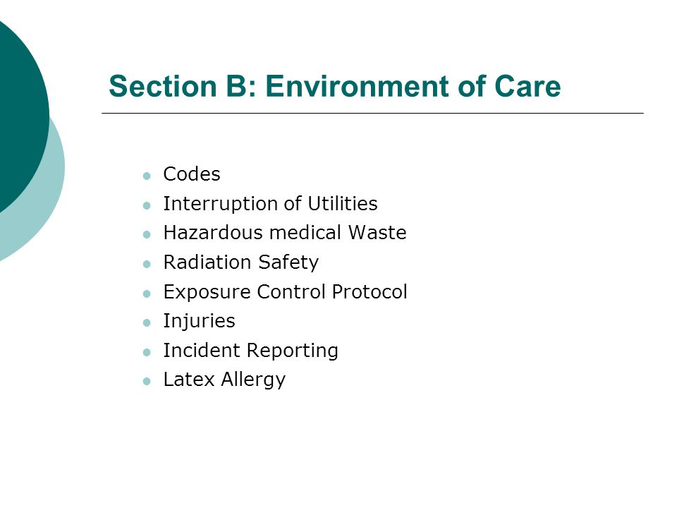 Section B: Environment of Care