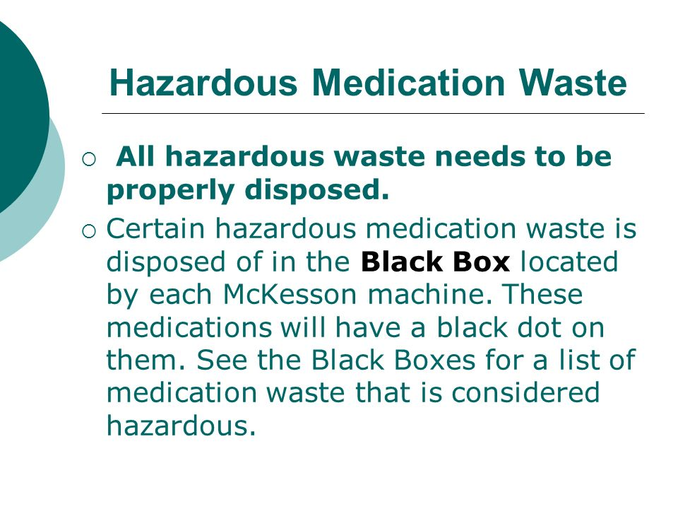 Hazardous Medication Waste