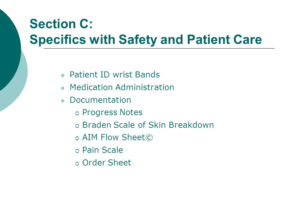 Section C: Specifics with Safety and Patient Care