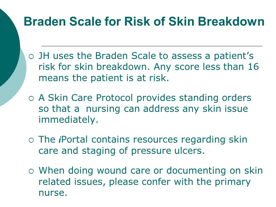Braden Scale for Risk of Skin Breakdown