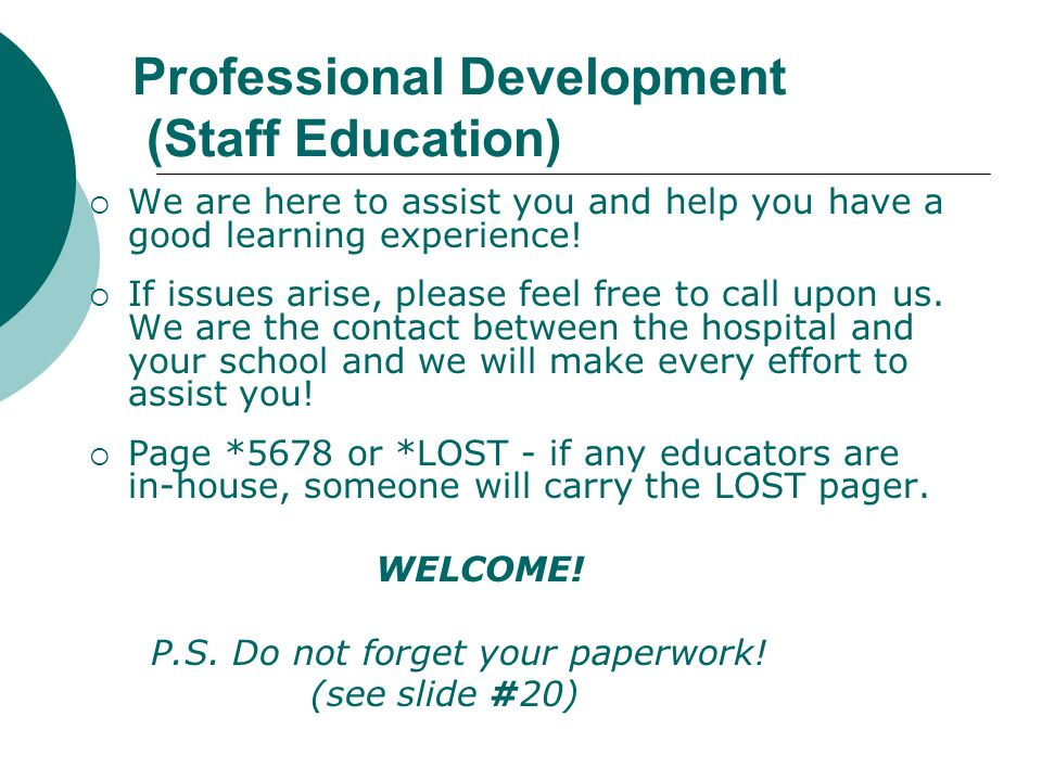 Professional Development (Staff Education)