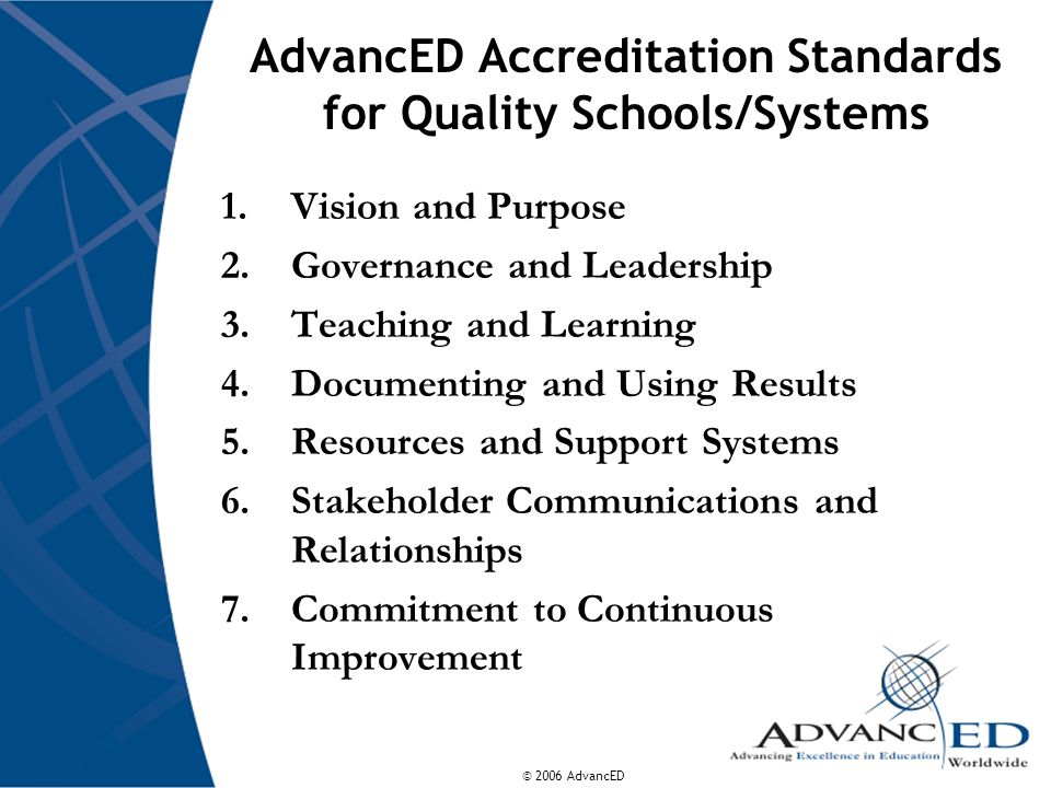 AdvancED Accreditation Standards for Quality Schools/Systems
