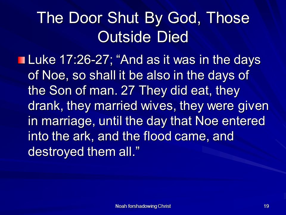 The Door Shut By God, Those Outside Died
