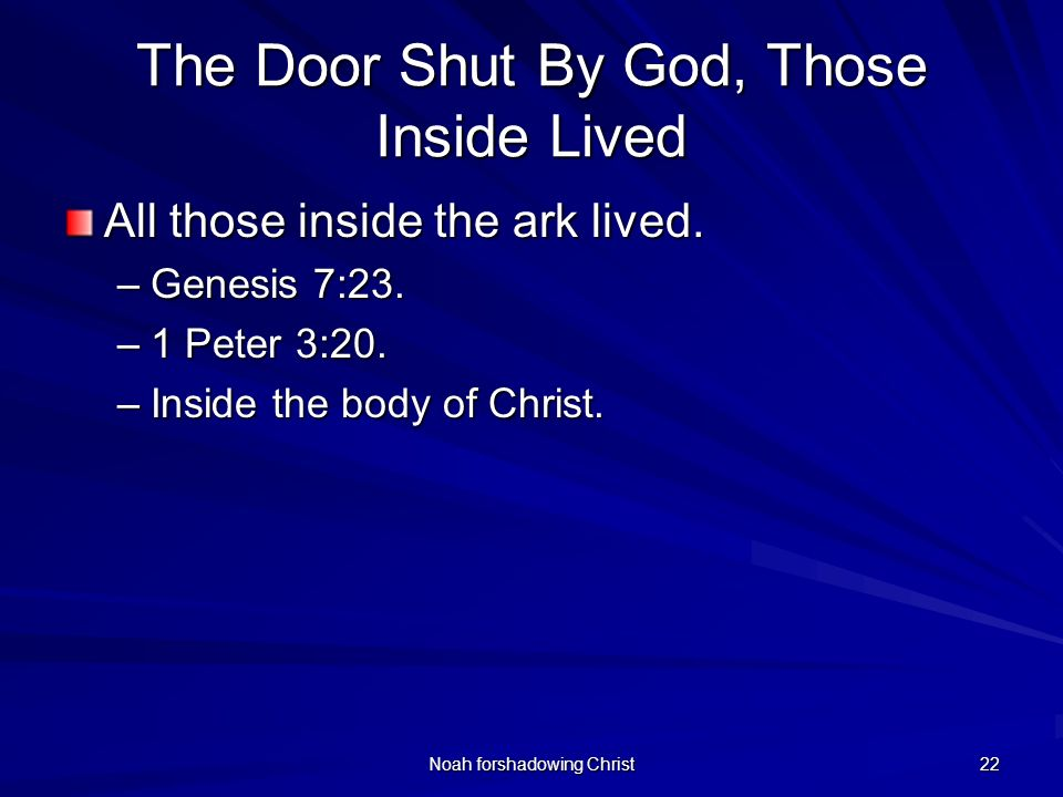The Door Shut By God, Those Inside Lived