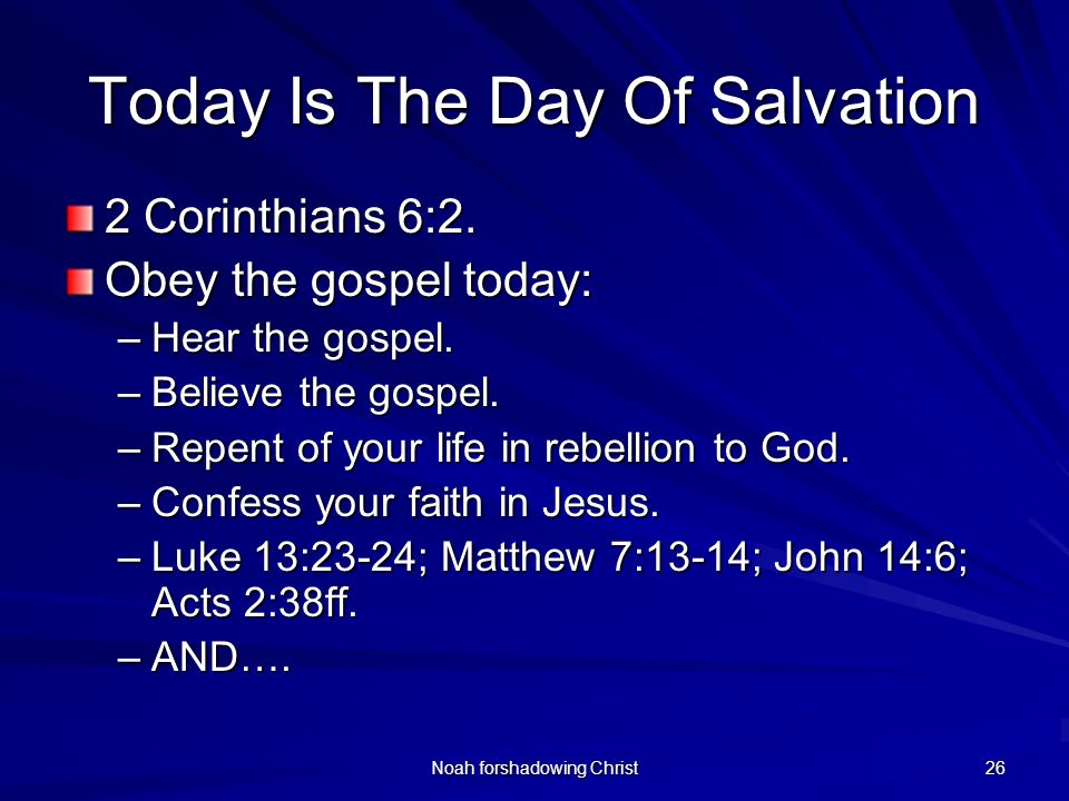 Today Is The Day Of Salvation