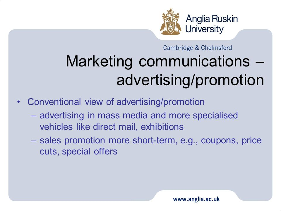 Marketing communications – advertising/promotion