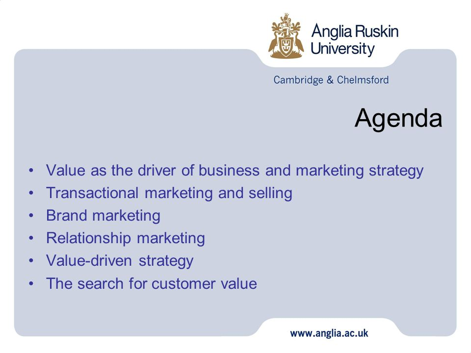 Agenda Value as the driver of business and marketing strategy