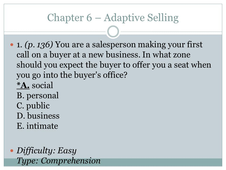 Chapter 6 – Adaptive Selling