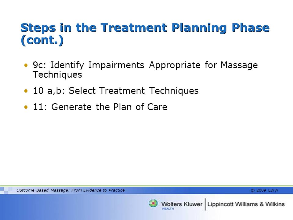 Steps in the Treatment Planning Phase (cont.)
