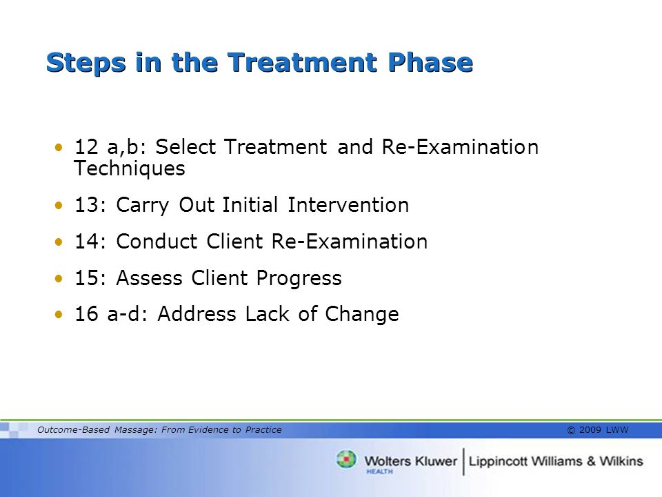 Steps in the Treatment Phase