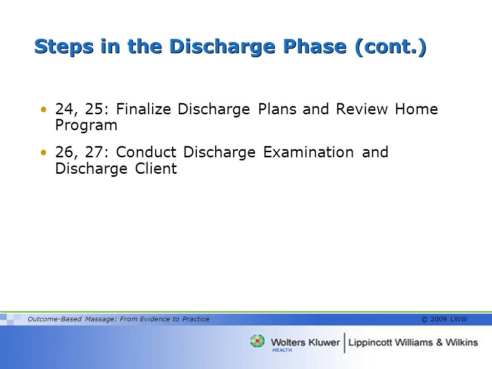 Steps in the Discharge Phase (cont.)