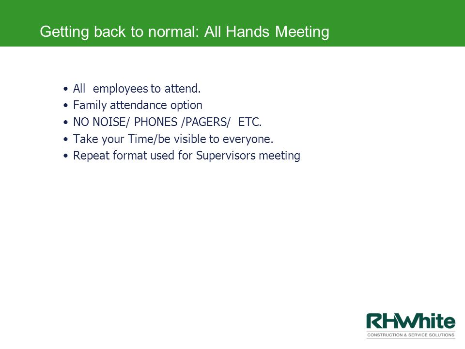 Getting back to normal: All Hands Meeting