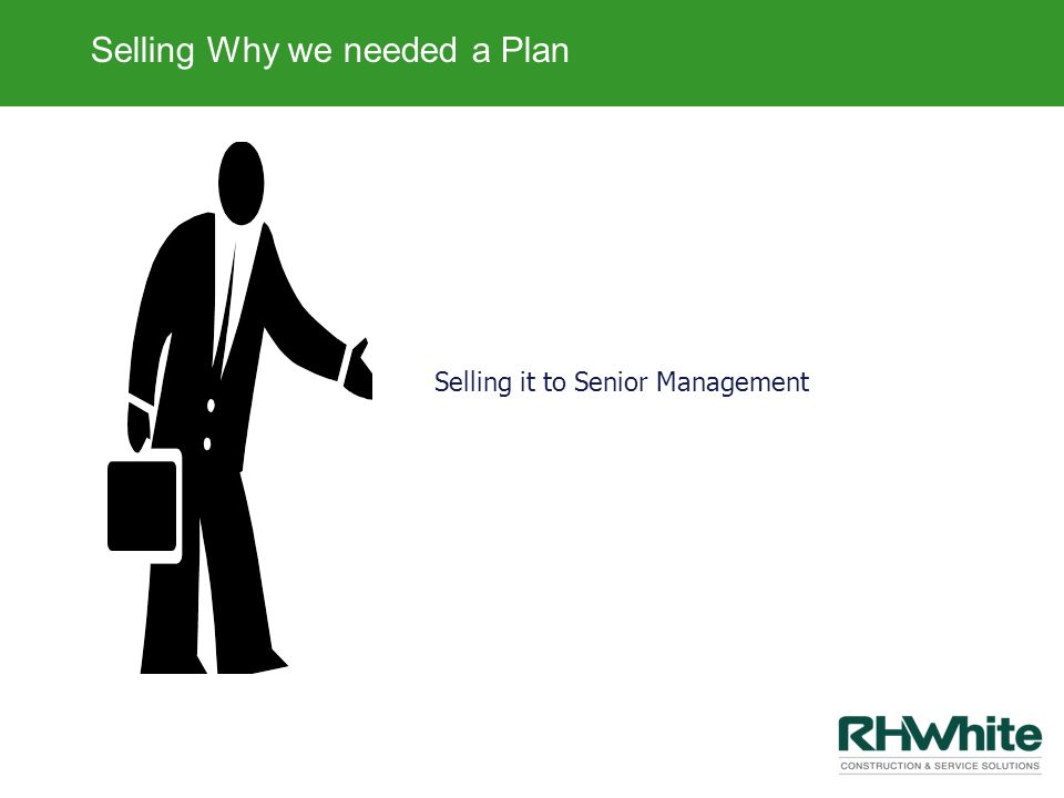 Selling Why we needed a Plan
