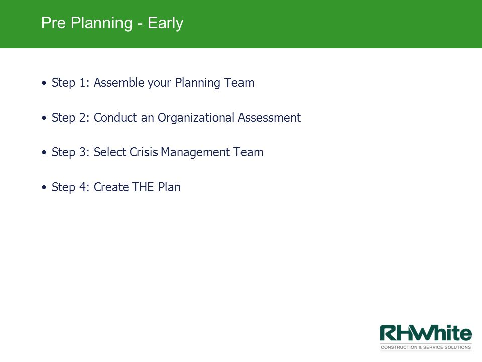 Pre Planning - Early Step 1: Assemble your Planning Team