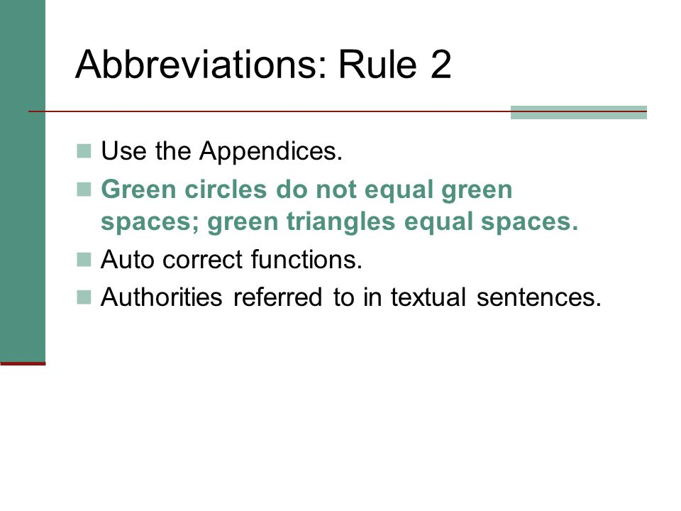 Abbreviations: Rule 2 Use the Appendices.