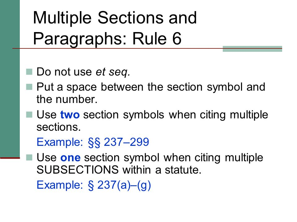 Multiple Sections and Paragraphs: Rule 6