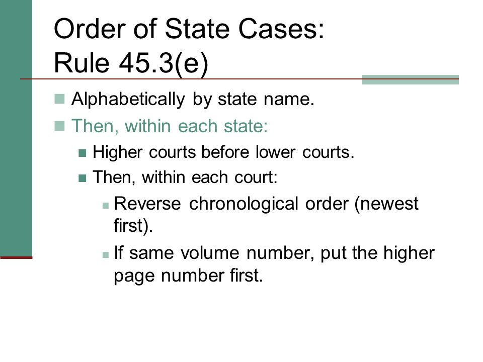 Order of State Cases: Rule 45.3(e)