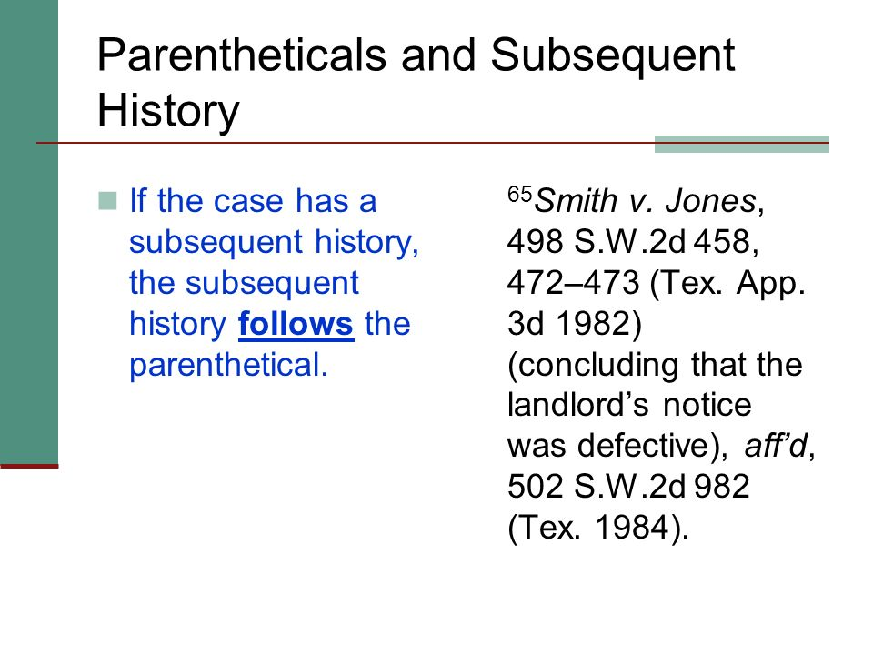 Parentheticals and Subsequent History