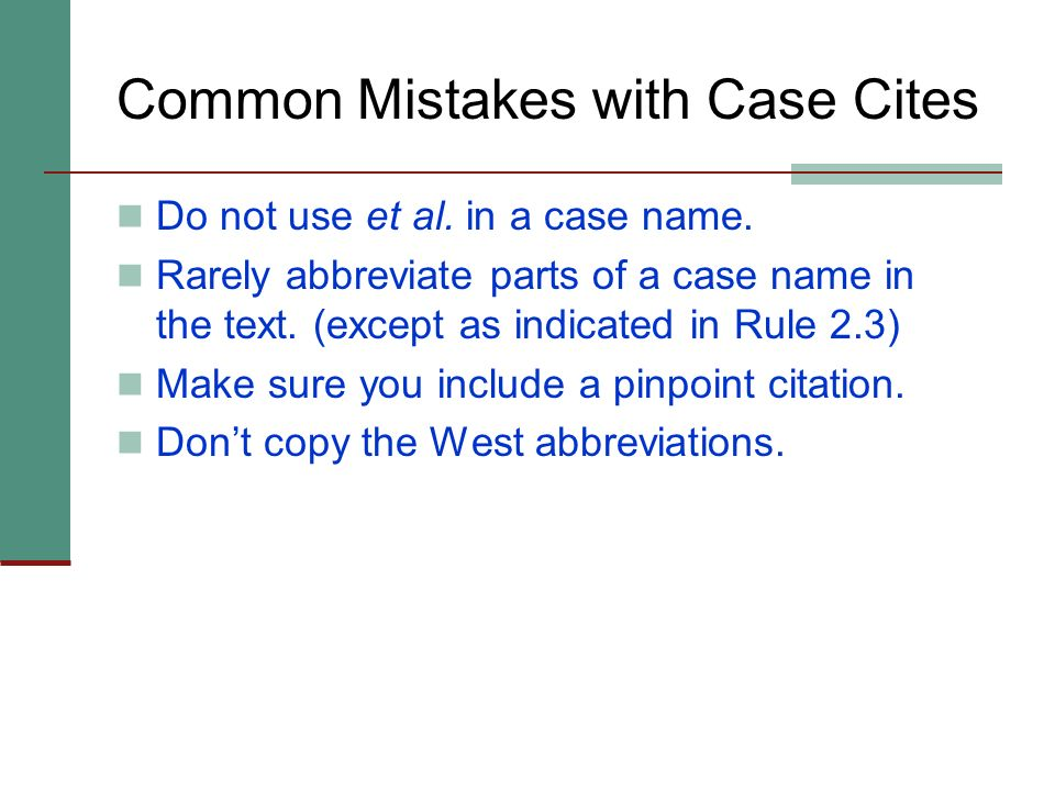 Common Mistakes with Case Cites