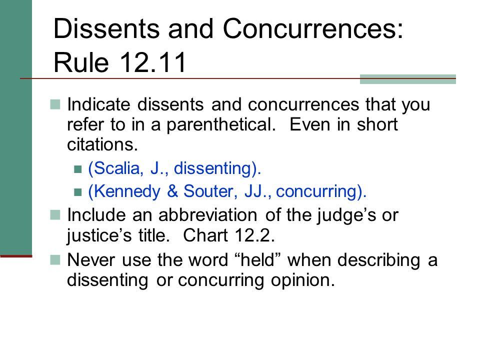 Dissents and Concurrences: Rule 12.11