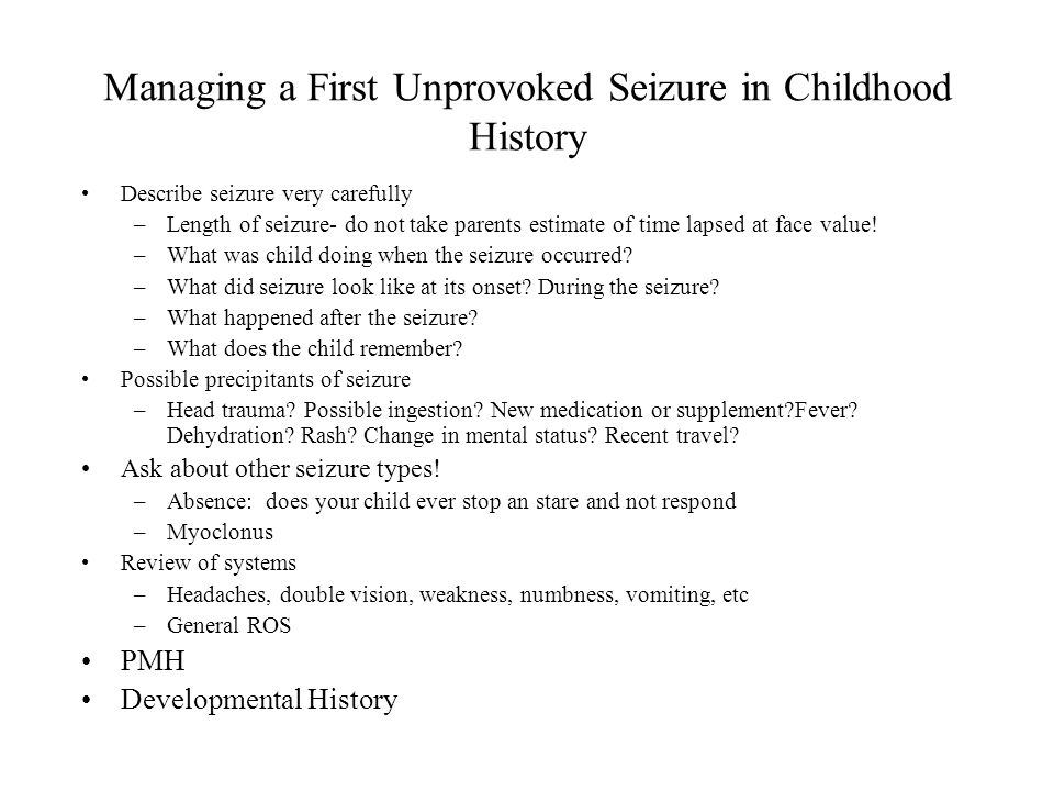 Managing a First Unprovoked Seizure in Childhood History