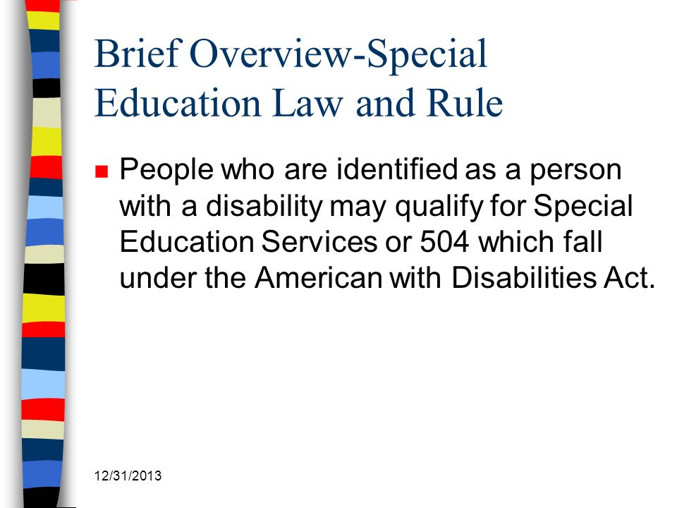 Brief Overview-Special Education Law and Rule