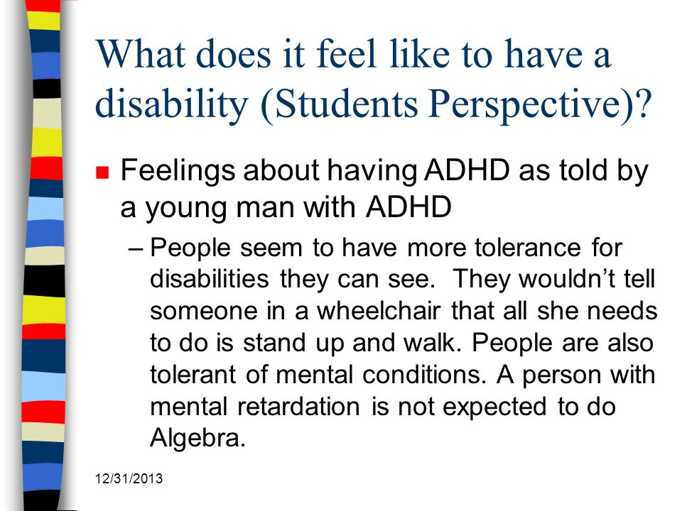 What does it feel like to have a disability (Students Perspective)
