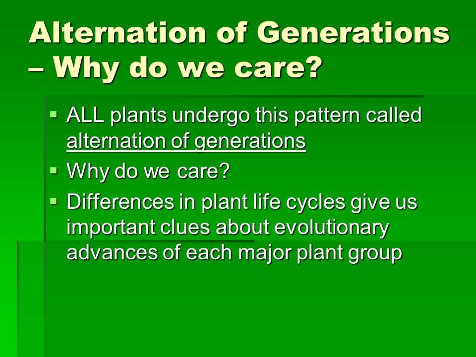 Alternation of Generations – Why do we care