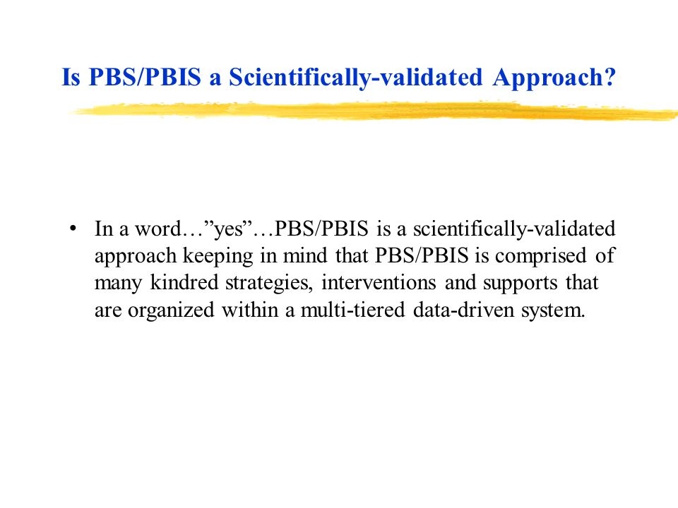 Is PBS/PBIS a Scientifically-validated Approach