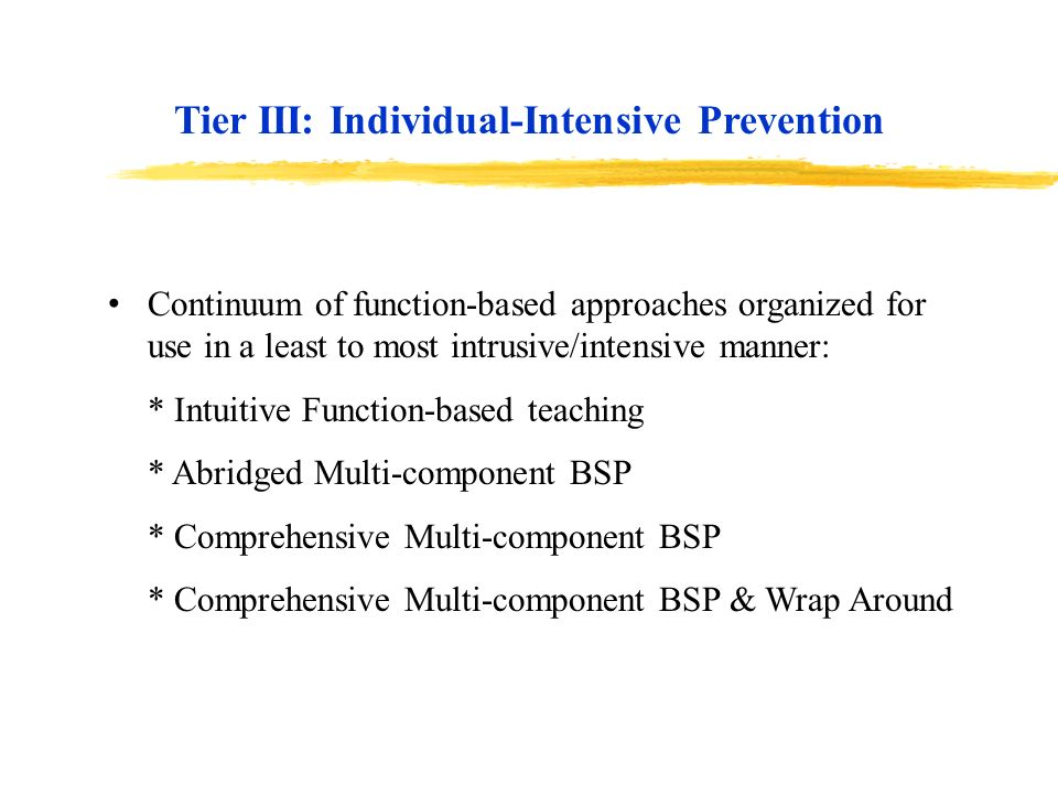 Tier III: Individual-Intensive Prevention