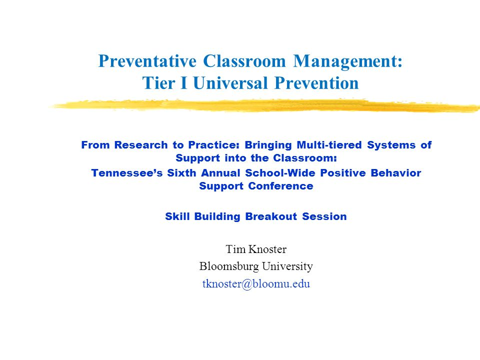 Preventative Classroom Management: Tier I Universal Prevention