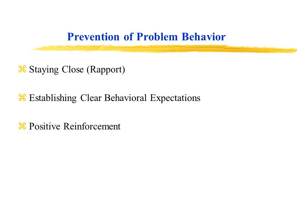 Prevention of Problem Behavior
