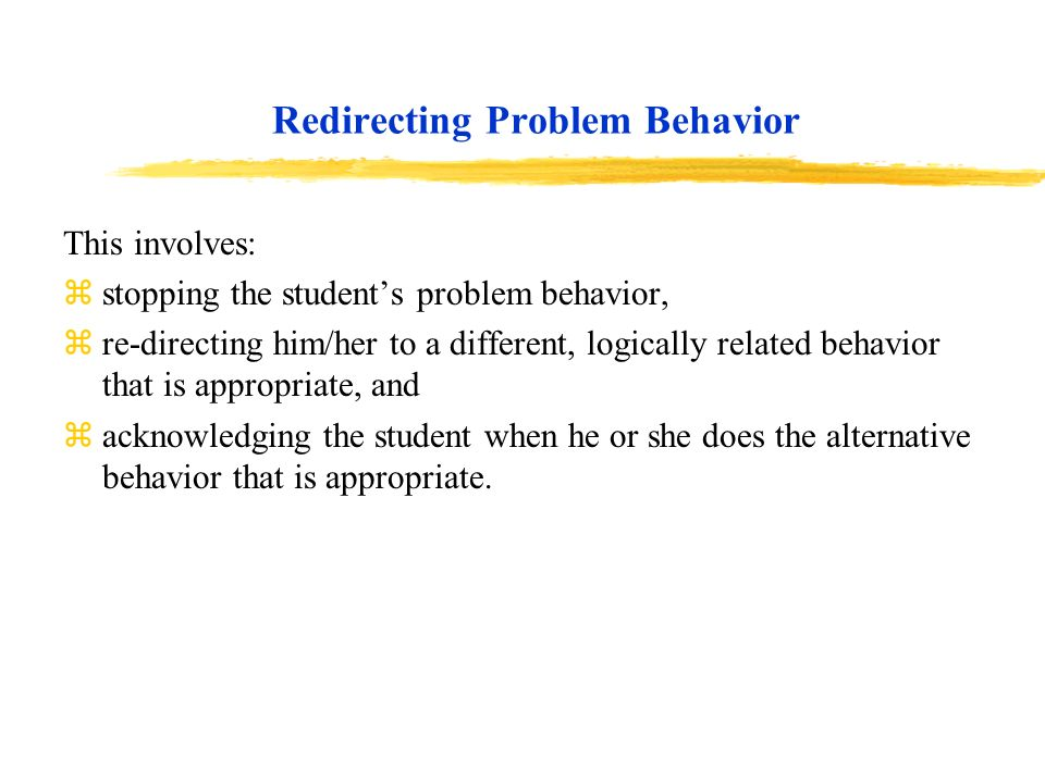 Redirecting Problem Behavior