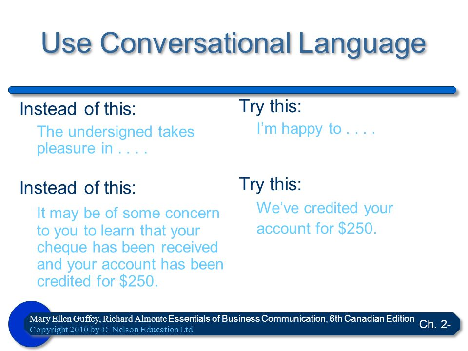 Use Conversational Language