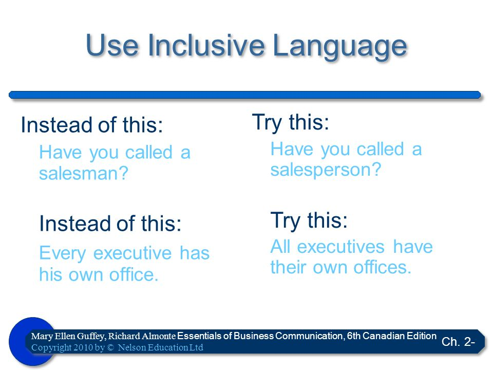 Use Inclusive Language