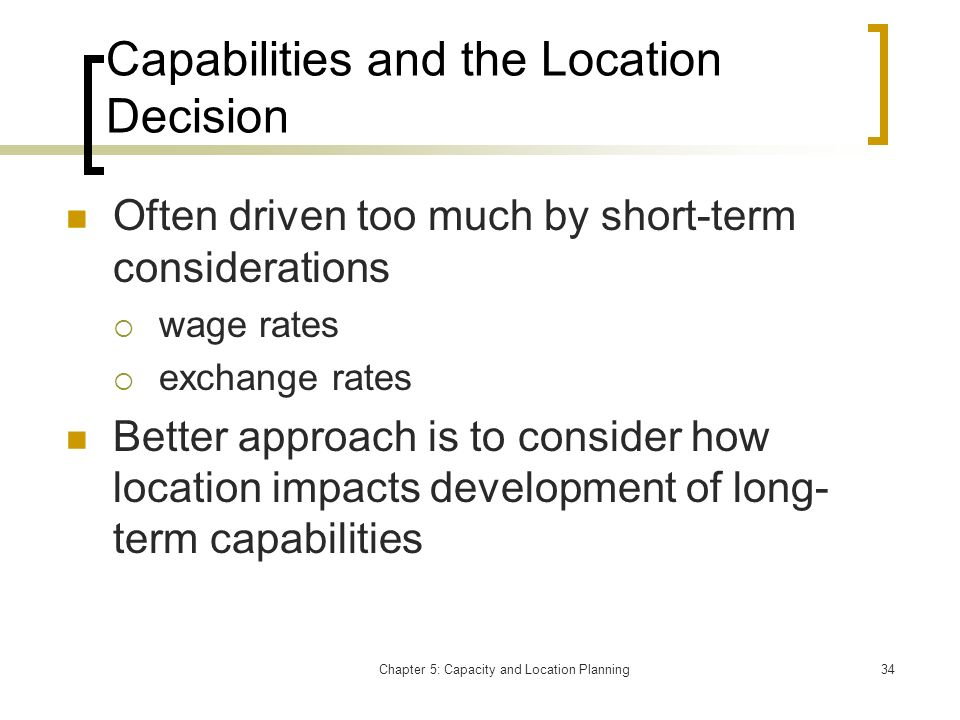 Capabilities and the Location Decision